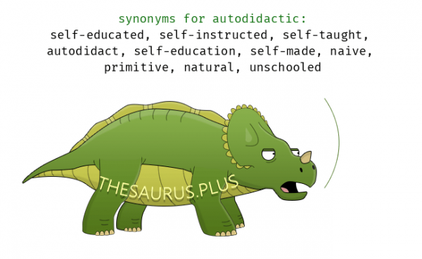 17 Words related to AUTODIDACTIC, AUTODIDACTIC Synonyms ...