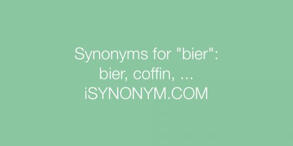 Bier Synonym